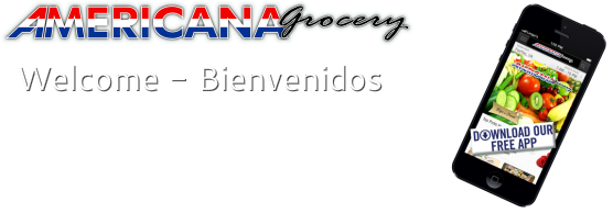 Americana Grocery, your Latin & International Market